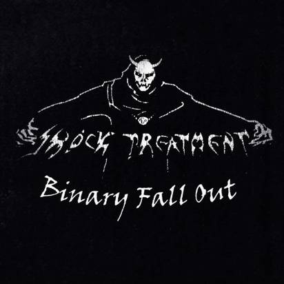 "Shock Treatment ""Binary Fall Out"""