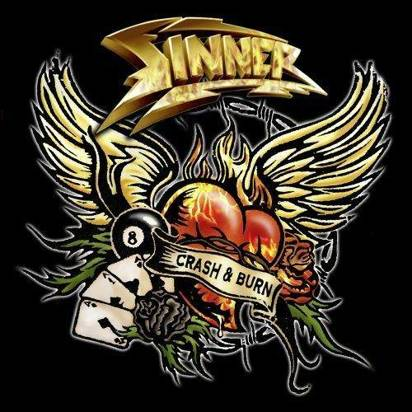 "Sinner ""Crash & Burn Limited Edition"""