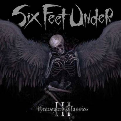 "Six Feet Under ""Graveyard Classics Iii"""