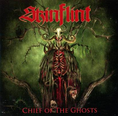 "Skinflint ""Chief Of The Ghosts"""