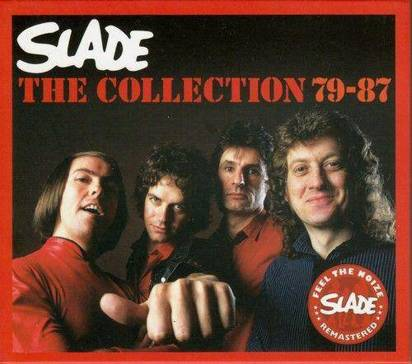 "Slade ""The Collection 79-87"""