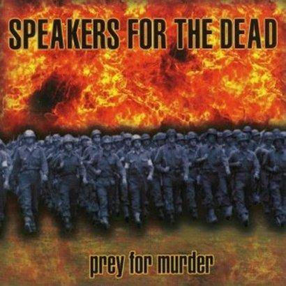 "Speakers For The Dead ""Prey For Murder"""
