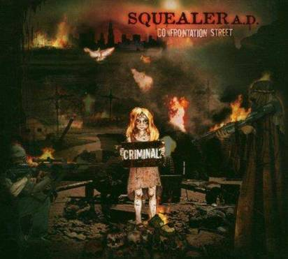 "Squealer A.D. ""Confrontation Street"""