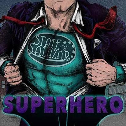 "State Of Salazar ""Superhero"""
