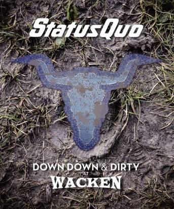 "Status Quo ""Down Down & Dirty At Wacken BRCD"""