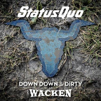 "Status Quo ""Down Down & Dirty At Wacken CDDVD"""