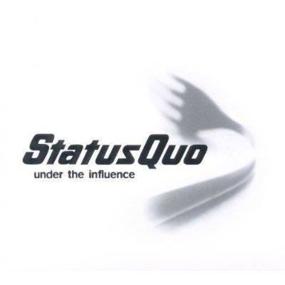 "Status Quo ""Under The Influence"""