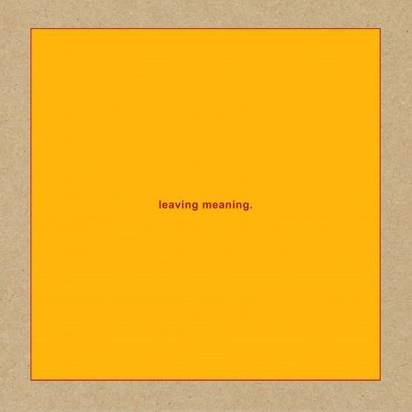 "Swans ""Leaving Meaning LP"""