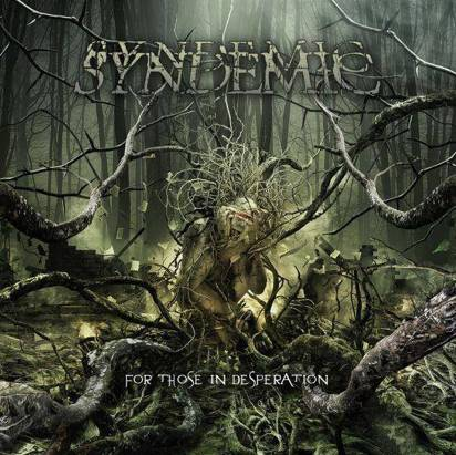 "Syndemic ""For Those In Desperation"""