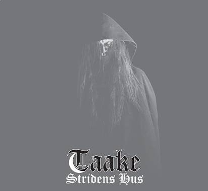 "Taake ""Stridens Hus Limited Edition"""