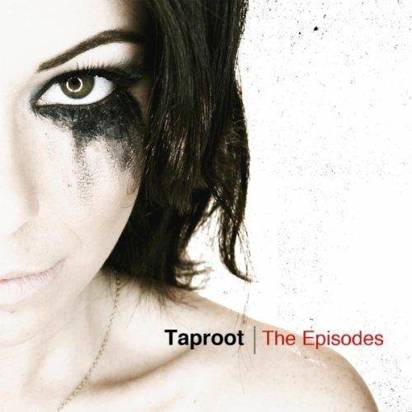 "Taproot ""The Episodes"""