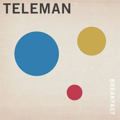 "Teleman ""Breakfast Lp"""