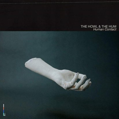 "The Howl & The Hum ""Human Contact LP"""