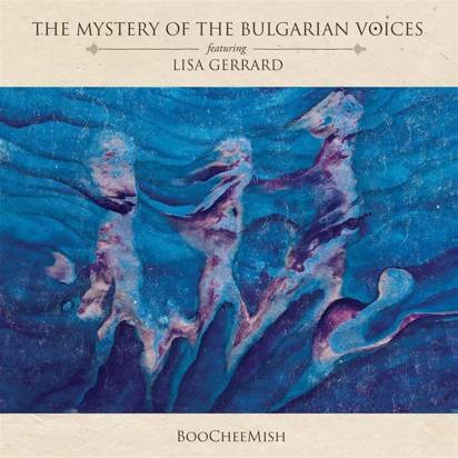 "The Mystery Of The Bulgarian Voices feat. Lisa Gerrard ""BooCheeMish Limited Edition Artbook"""