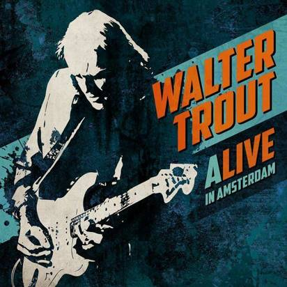 "Trout, Walter ""Alive In Amsterdam Cd"""