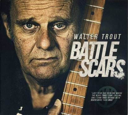 "Trout, Walter ""Battle Scars Limited Edition"""