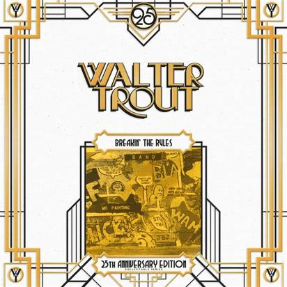 "Trout, Walter ""Breakin The Rules 25th Anniversary Edition Lp"""