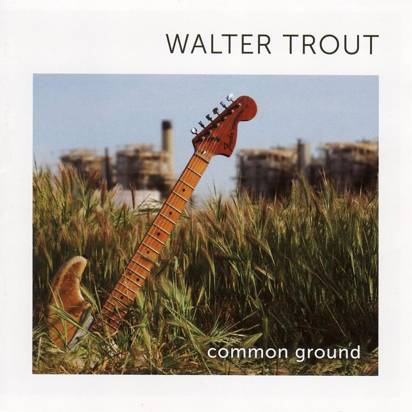 "Trout, Walter ""Common Ground"""