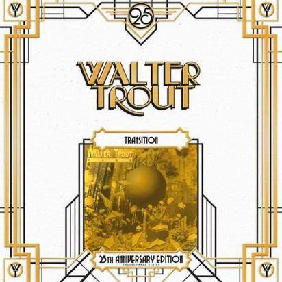 "Trout, Walter ""Transition 25th Anniversary Edition Lp"""