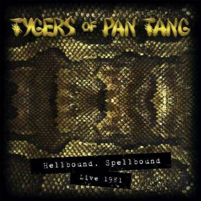 "Tygers Of Pan Tang ""Hellbound Spellbound Live 1981"""