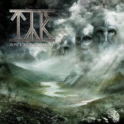 "Tyr ""How Far To Asgaard"""
