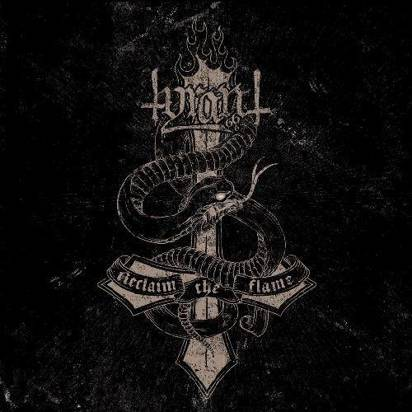 "Tyrant ""Reclaim The Flame"""