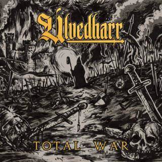 "Ulvedharr ""Total War"""