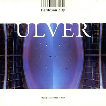 "Ulver ""Perdition City"""