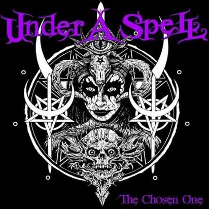 "Under A Spell ""The Chosen One"""