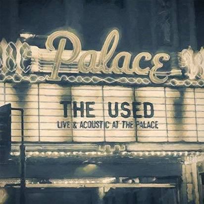 "Used, The ""Live & Acoustic At The Palace"""