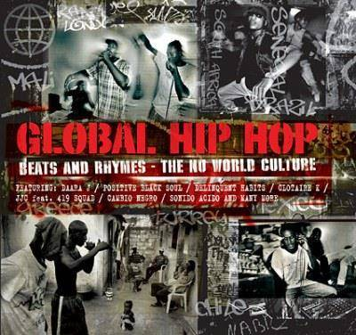 "V/A ""Global Hip Hop Beats And Rhymes - The Nu World Culture"""