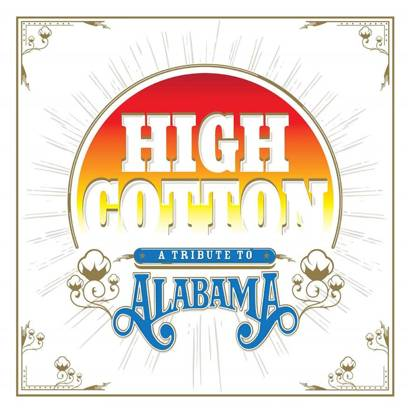 "V/A ""High Cotton A Tribute To Alabama LP"""