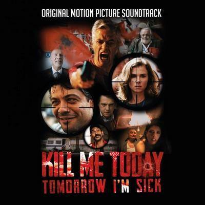"V/A ""Kill Me Today Tomorrow I'm Sick OST"""