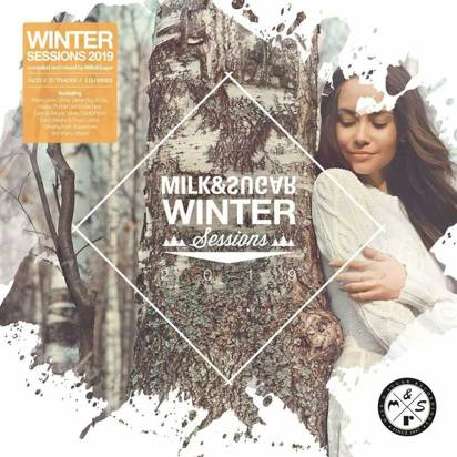 "V/A ""Milk & Sugar Winter Sessions 2019"""