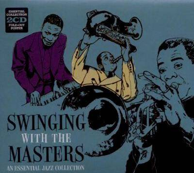 "V/A ""Swinging With The Masters - An Essential Jazz Collection"""