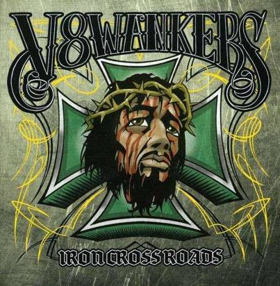 "V8 Wankers ""Iron Crossroads Limited Edition"""