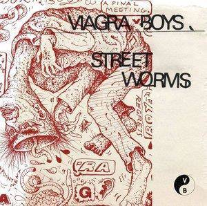 "Viagra Boys ""Street Worms LP"""
