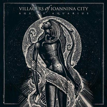 "Villagers Of Ioannina City ""Age Of Aquarius Limited Edition"""