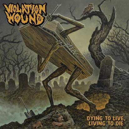 "Violation Wound ""Dying To Live Living To Die"""