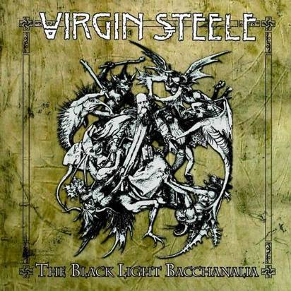 "Virgin Steele ""The Black Light Bacchanalia"""