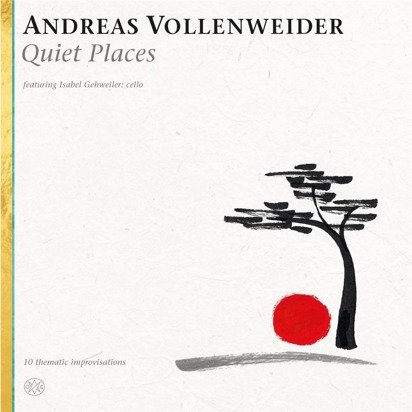 "Vollenweider, Andreas ""Quiet Places"""