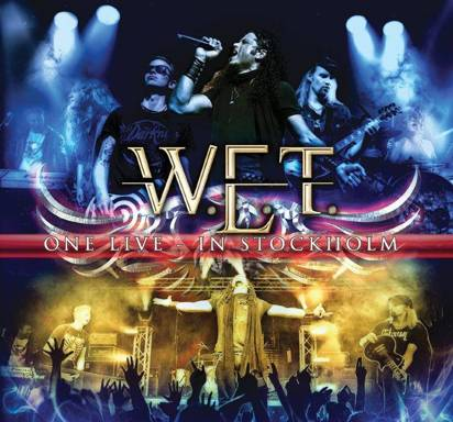 "W.E.T. ""One Live - In Stockholm"""