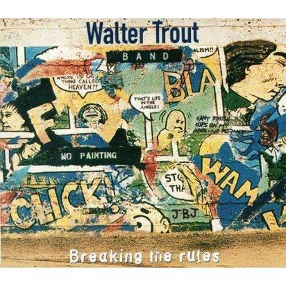 "Walter Trout Band ""Breakin The Rules"""