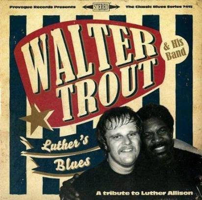 "Walter Trout & His Band ""Luther's Blues"""