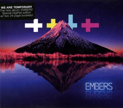 "We Are Temporary ""Embers"""