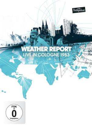 "Weather Report ""Live In Cologne 1983 Dvd"""