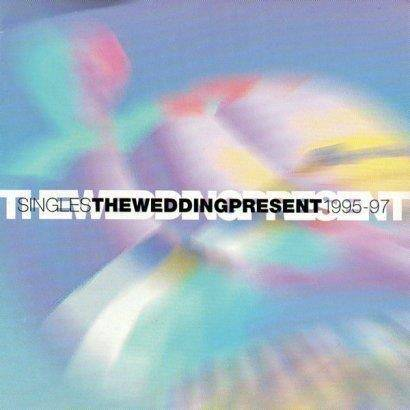 "Wedding Present, The ""Singles 1995-97"""