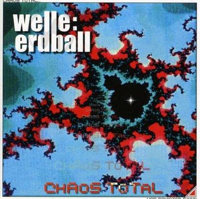 "Welle Erdball ""Chaos Total"""