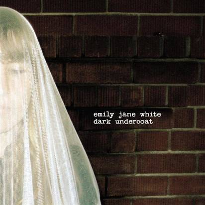 "White, Emily Jane ""Dark Undercoat"""
