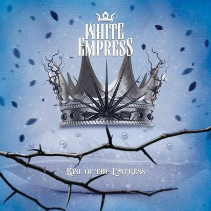 "White Empress ""Rise Of The Empress"""